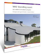 VMZ Standing Seam Non-Ventilated & Ventilated Roof Systems